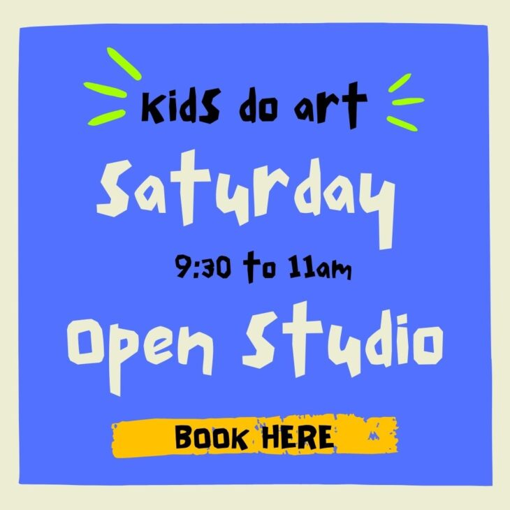 Kids Do Art – Open Studio